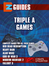 Triple A Games EZ Guide (eBook): Red Dead Redemption ,Alan Wake , Heavy rain , Gods Of War 3 , Call Of Duty ;Modern Warfare 2 [ PS3 / Xbox 360 ]
